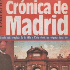 Coleccionismo de Revistas y Periódicos: CRÓNICA DE MADRID Nº 32 DIARIO 16 P&J 1991 HISTORIA DE MADRID COLECCIONABLE EN FASCÍCULOS 14 PÁGS.. Lote 137385454