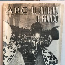 Coleccionismo de Revistas y Periódicos: ABC DEL 25 DE NOVIEMBRE DEL 75 - EL ENTIERRO DE FRANCO. Lote 137683470