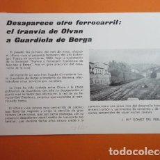 Coleccionismo de Revistas y Periódicos: ARTICULO 1972 - DESAPARECE TRANVIA DE OLVAN A GUARDIOLA DE BERGA FERROCARRIL - RECORTE - RENFE . Lote 137722998