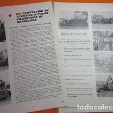 Coleccionismo de Revistas y Periódicos: ARTICULO 1972 - CEMENTERIO TRANVIA A POCOS KM. BARCELONA TRASLADOS - LINEA 5 AUTOBUS 3 PAG. RENFE. Lote 137723114