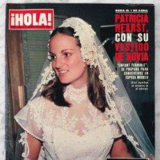 Coleccionismo de Revistas y Periódicos: HOLA - 1979 - PATRICIA HEARST, LYNN-HOLLY JOHNSON, MANUELA VARGAS, BRAULIO, AUDREY HEPBURN. Lote 54479163
