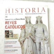 Coleccionismo de Revistas y Periódicos: REVISTA HISTORIA DE IBERIA VIEJA Nº 64 - ZUGARRAMURDI 400 AÑOS DESPUÉS DE LA QUEMA DE BRUJAS . Lote 138051878