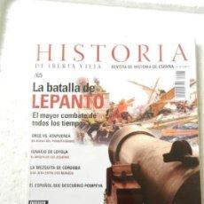 Coleccionismo de Revistas y Periódicos: REVISTA HISTORIA DE IBERIA VIEJA Nº 65 - EL ESPAÑOL QUE DESCUBRIÓ POMPEYA. Lote 138053434