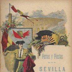 Coleccionismo de Revistas y Periódicos: LA FIESTA NACIONAL. FERIAS Y FIESTAS EN SEVILLA. PRIMAVERA 1905. NÚX. EXTRA. 27X18CM. 20 P.. Lote 138817322