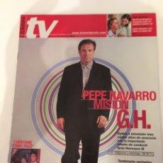 Coleccionismo de Revistas y Periódicos: REVISTA EL SEMANAL TV. 5 AL 11 ABRIL 2002. PEPE NAVARRO, GH, CUÉNTAME COMO PASÓ, JOSÉ CORONADO. Lote 138912046
