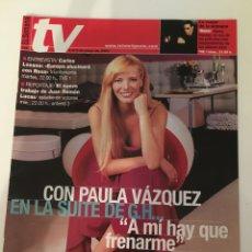 Coleccionismo de Revistas y Periódicos: REVISTA EL SEMANAL TV. 3 AL 9 MAYO 2002. PAULA VÁZQUEZ, CARLOS LOZANO.... Lote 138912570