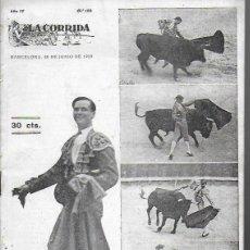 Coleccionismo de Revistas y Periódicos: LA CORRIDA Nº 150. BARCELONA 28 JUNIO 1923. 27X19CM. 15 P.. Lote 138954794