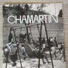 Coleccionismo de Revistas y Periódicos: ANTIGUA REVISTA CHAMARTIN - 1963 - 1964 - CURSO COLEGIO NUESTRA SEÑORA DEL RECUERDO - ALGUNA PAGINA . Lote 138987242