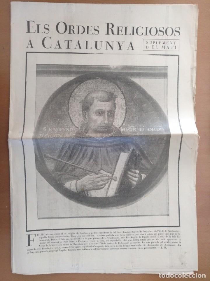 EL ORDES RELIGIOSOS A CATALUNYA SUPLEMENT D'EL MATI 34 X 52 CM (APROX) 16 PAGINAS. RELIGION (Coleccionismo - Revistas y Periódicos Antiguos (hasta 1.939))