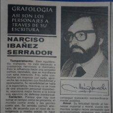 Coleccionismo de Revistas y Periódicos: RECORTE REPORTAJE CLIPPING CHICHO NARCISO IBAÑEZ SERRADOR SEMANA Nº 1881 PÁG 33. Lote 139115246