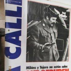 Coleccionismo de Revistas y Periódicos: LA CALLE REVISTA Nº 153 MILANS Y TEJERO NO ESTAN SOLOS FEBRERO 1981. Lote 139293906