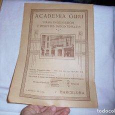Coleccionismo de Revistas y Periódicos: ACADEMIA GUIU PARA INGENIEROS BARCELONA/RAMON GARRO CADENAS HIERRO VALE.HOJA DE REVISTA IBERICA 1918. Lote 139339458