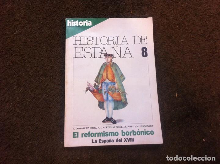 REVISTA. HISTORIA 16 (HISTORIA DE ESPAÑA 8. EL REFORMISMO BORBÓNICO. LA ESPAÑA DEL XVIII) (Coleccionismo - Revistas y Periódicos Modernos (a partir de 1.940) - Otros)