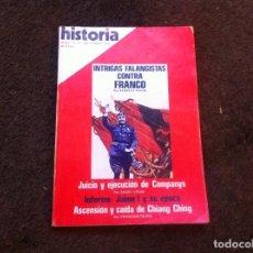 Coleccionismo de Revistas y Periódicos: REVISTA. HISTORIA 16 (INTRIGAS FALANGISTAS CONTRA FRANCO. COMPANYS...) Nº 8. Lote 139444214