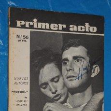 Coleccionismo de Revistas y Periódicos: REVISTA DE CINE, PRIMER ACTO Nº 56 -1964, NUEVOS AUTORES, FUTBOL DE JOSE MARIA BELLIDO, EL DETENIDO. Lote 139561082