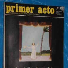 Coleccionismo de Revistas y Periódicos: REVISTA, PRIMER ACTO Nº 193, 1983- BOADELLA-BERNABE, NUEVOS AUTORES ESPAÑOLES, II FESTIVAL PALMA. Lote 139562630