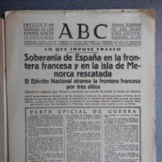 Coleccionismo de Revistas y Periódicos: MENORCA RESCATADA, LA FRONTERA NURIA, FIGUERAS, LA JUNQUERA, RIPOLL PERIÓDICO GUERRA CIVIL 10/02/39. Lote 139765650
