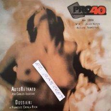 Coleccionismo de Revistas y Periódicos: REVISTA - PRO40 - Nº 4 - JULIO - AGOSTO - AÑO 1998 - . Lote 139843410