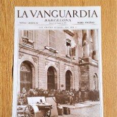 Coleccionismo de Revistas y Periódicos: LAMINA PORTADA LA VANGUARDIA - LOS GRAVES SUCESOS DEL 6 DE OCTUBRE - BARCELONA NOTAS GRAFICAS. Lote 139889326