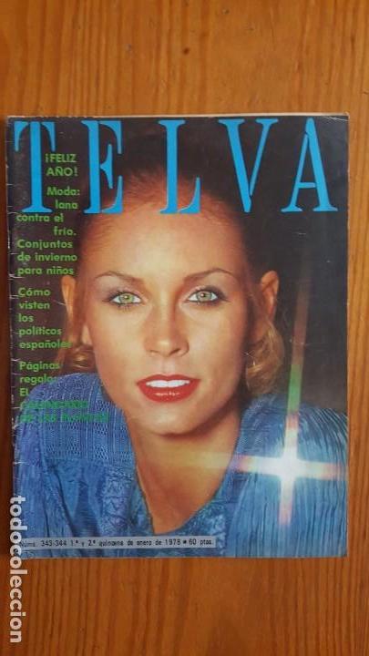 Coleccionismo de Revistas y Periódicos: EXTRAORDINARIO LOTE DE 24 REVISTAS TELVA. VER DESCRIPCIÓN Y FOTOGRAFÍAS. - Foto 10 - 140291002