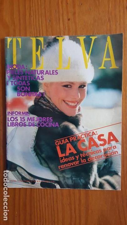 Coleccionismo de Revistas y Periódicos: EXTRAORDINARIO LOTE DE 24 REVISTAS TELVA. VER DESCRIPCIÓN Y FOTOGRAFÍAS. - Foto 22 - 140291002