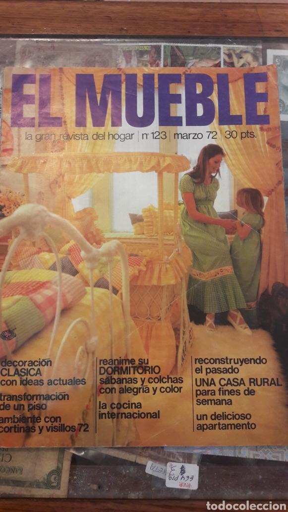 EL MUEBLE N 123 MARZO 72 (Coleccionismo - Revistas y Periódicos Modernos (a partir de 1.940) - Otros)