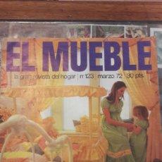 Coleccionismo de Revistas y Periódicos: EL MUEBLE N 123 MARZO 72. Lote 140291048