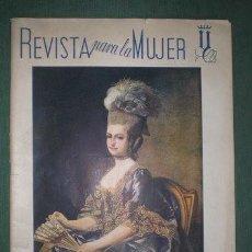 Coleccionismo de Revistas y Periódicos: REVISTA PARA LA MUJER. ESPAÑA FEBRERO 1943, Nº61. FALANGE SECCIÓN FEMENINA. Lote 140299862