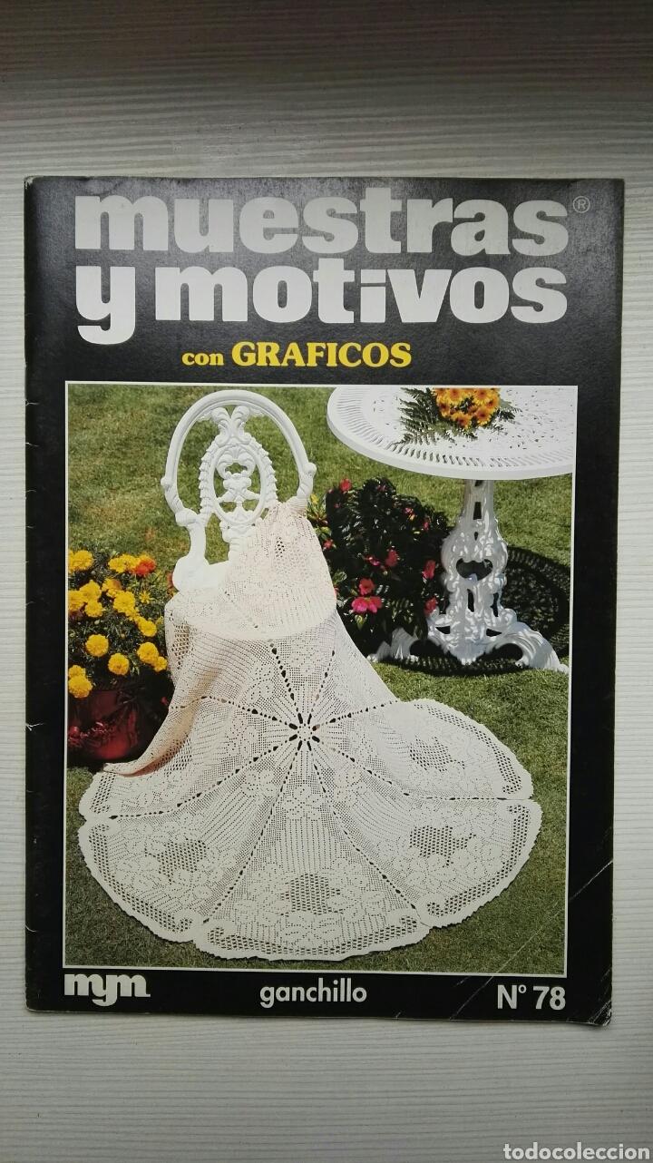 REVISTA MUESTRAS Y MOTIVOS CON GRÁFICOS GANCHILLO N° 78 (Coleccionismo - Revistas y Periódicos Modernos (a partir de 1.940) - Otros)