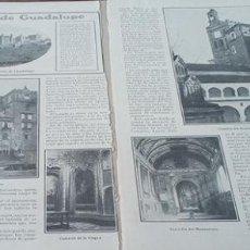 Coleccionismo de Revistas y Periódicos: HOJAS REVISTA AÑO 1906 FOTOS MONASTERIO DE GUADALUPE CACERES. Lote 140400926
