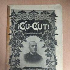 Coleccionismo de Revistas y Periódicos: CU-CUT. MONOGRAFICO MUERTE DE JACINTO VERDAGUER. Lote 140476582