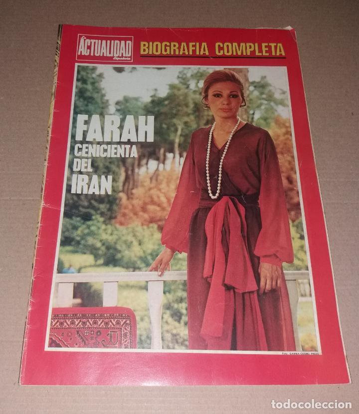 REVISTA DEL CORAZÓN. BIOGRAFÍA FARAH, LA ACTUALIDAD ESPAÑOLA (Coleccionismo - Revistas y Periódicos Modernos (a partir de 1.940) - Otros)