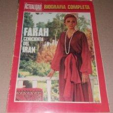 Coleccionismo de Revistas y Periódicos: REVISTA DEL CORAZÓN. BIOGRAFÍA FARAH, LA ACTUALIDAD ESPAÑOLA. Lote 140617414