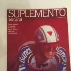 Coleccionismo de Revistas y Periódicos: REVISTA SUPLEMENTO SEMANAL N 244 -28 JUN. 1992.INDURAIN, SIGOURNEY WEAVER, BRUCE SPRIGSTEEN.... Lote 140630518