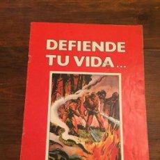 Coleccionismo de Revistas y Periódicos: ANTIGUA REVISTA / FOLLETO DEFIENDE TU VIDA EVITA EL INCENDIO FORESTAL AÑOS 80. Lote 140662534