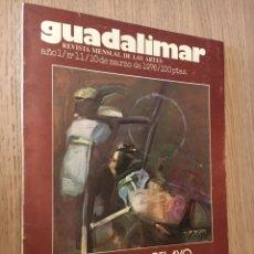 Coleccionismo de Revistas y Periódicos: GUADALIMAR. REVISTA MENSUAL DE LAS ARTES. AÑO 1. Nº 11. 10 MARZO 1976. ORLANDO PELAYO. . Lote 140688846
