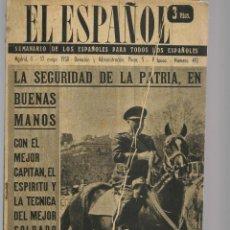 Coleccionismo de Revistas y Periódicos: EL ESPAÑOL. SEMANARIO DE LOS ESPAÑOLES. Nº 492. FRANCO: LA SEGURIDAD DE LA PATRIA . 10/5/1958(P/B75). Lote 140732654