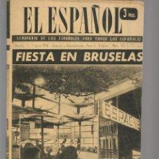 Coleccionismo de Revistas y Periódicos: EL ESPAÑOL. SEMANARIO DE LOS ESPAÑOLES. Nº 505. ESPAÑA DE HOY EN LA CITA DEL MUNDO. 9/8/1958(P/B75). Lote 140738170