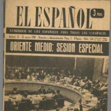 Coleccionismo de Revistas y Periódicos: EL ESPAÑOL. SEMANARIO DE LOS ESPAÑOLES. Nº 508. 30 AGOSTO 1958. (P/B75). Lote 140738398
