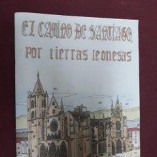 Coleccionismo de Revistas y Periódicos: EL CAMINO DE SANTIAGO POR TIERRAS LEONESAS..MARIA DEL CARMEN Y FERNANDO GLEZ CAJA ESPAÑA 1992. Lote 140909022