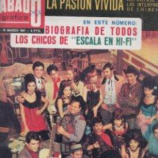 Coleccionismo de Revistas y Periódicos: REVISTA SABADO GRAFICO Nº 547 AÑO 1967. BIOGRAFIA DE TODOS LOS CHICOS DE ESCALA EN HI FI.CHINCON.. Lote 140926858