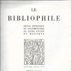 Coleccionismo de Revistas y Periódicos: LE BIBLIOPHILE. REVUE ARTISTIQUE ET DOCUMENTAIRE DU LIVRE ANCIEN ET MODERNE. PARIS, 1932 2ON ANNÉE 1. Lote 141029122