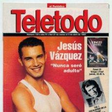 Colecionismo de Revistas e Jornais: TELETODO - 1993 - JESÚS VÁZQUEZ, CLUB SUPER 3, LAS CHICAS DE ORO. Lote 48967676
