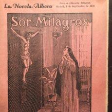 Coleccionismo de Revistas y Periódicos: LA NOVELA ALBERTO. REVISTA MADRID 1930. NÚMERO 309. Lote 141122522