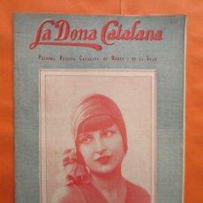 Coleccionismo de Revistas y Periódicos: 1929 Nº 215 LA DONA CATALANA REVISTA MODA I LA LLAR HOGAR VINTAGE PATRONES FIGURINES MANIQUIES. Lote 141586398