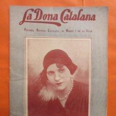 Coleccionismo de Revistas y Periódicos: 1929 Nº 203 LA DONA CATALANA REVISTA MODA I LA LLAR HOGAR VINTAGE PATRONES FIGURINES MANIQUIES. Lote 141586670