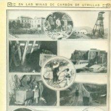 Coleccionismo de Revistas y Periódicos: TERUEL. REPORTAJE GRÁFICO MINAS DE UTRILLAS. HACIA 1910-1915.. Lote 142080678