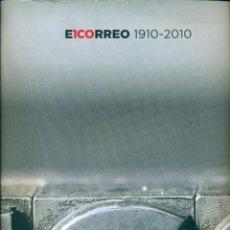 Coleccionismo de Revistas y Periódicos: EL CORREO, DIARIO DE BILBAO, 1910-2010. Lote 142140226