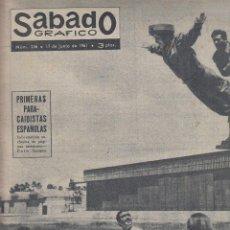 Coleccionismo de Revistas y Periódicos: REVISTA SABADO GRAFICO Nº 246 AÑO 1961. PRIMEROS PARACAIDISTAS ESPAÑOLES. BALDUINO Y FABIOLA.. Lote 142778662
