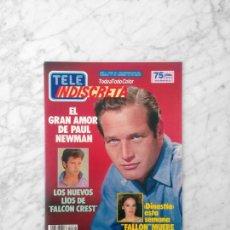 Coleccionismo de Revistas y Periódicos: TELE INDISCRETA - 1986 - PAUL NEWMAN, DINASTIA, FALCON CREST, GLITTER, MERCEDES MILA, ANA BELEN. Lote 142950086